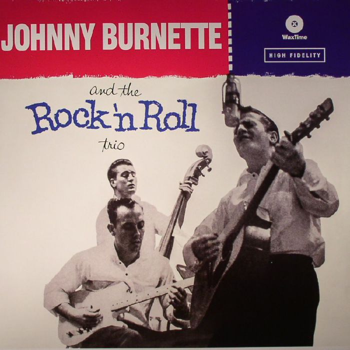 Johnny Burnette And The Rock N Roll Trio Vinyl At Juno