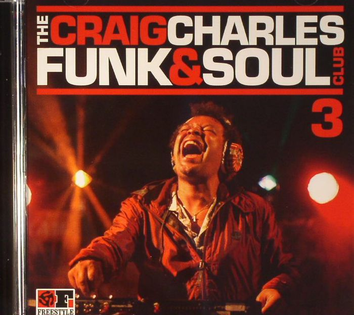 VARIOUS - The Craig Charles Funk & Soul Club 3