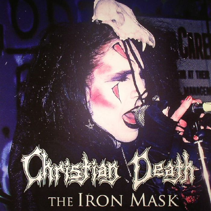 CHRISTIAN DEATH - The Iron Mask