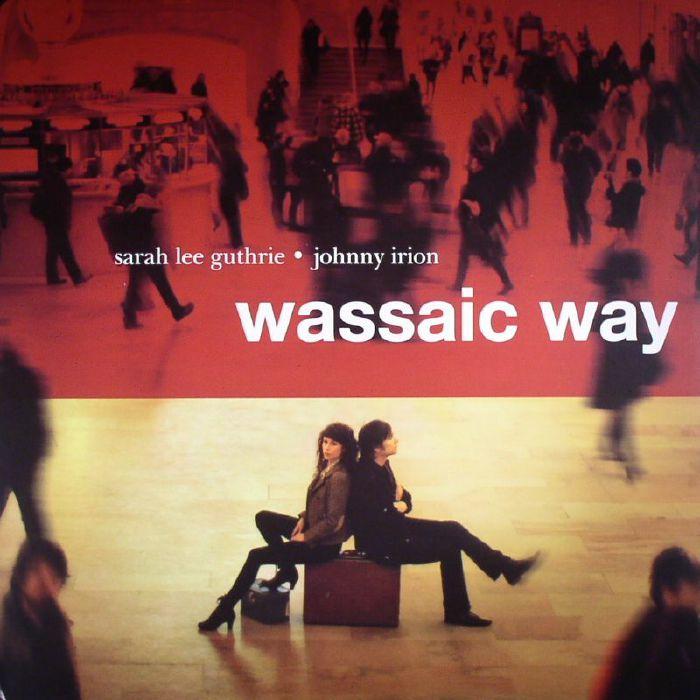 GUTHRIE, Sarah Lee/JOHNNY IRION - Wassaic Way
