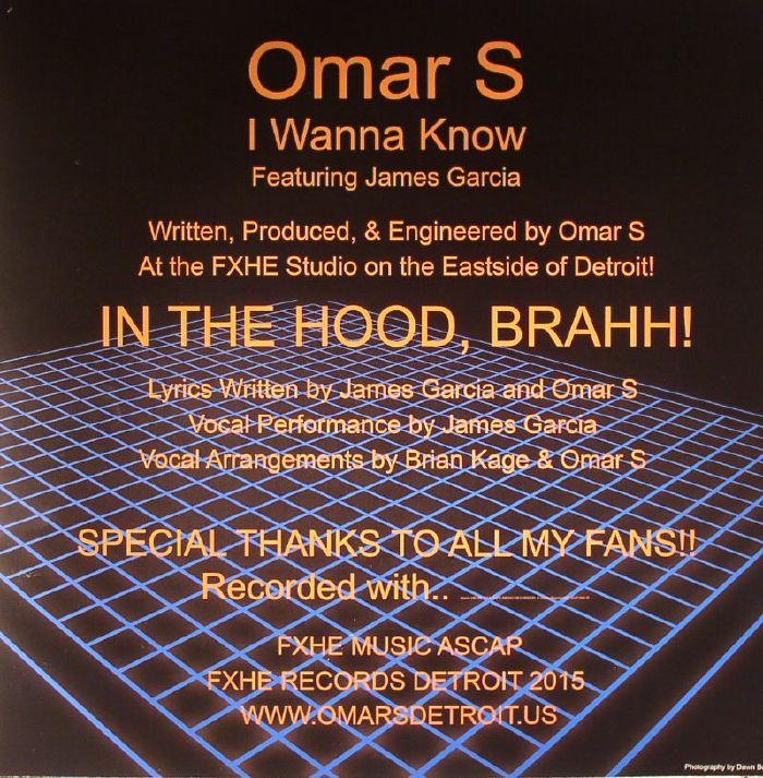 OMAR S feat JAMES GARCIA - I Wanna Know