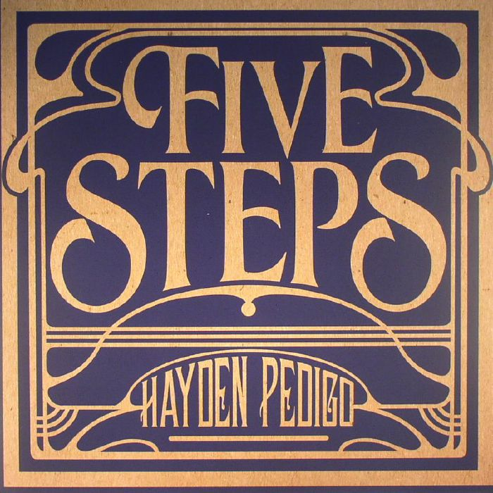 PEDIGO, Hayden - Five Steps