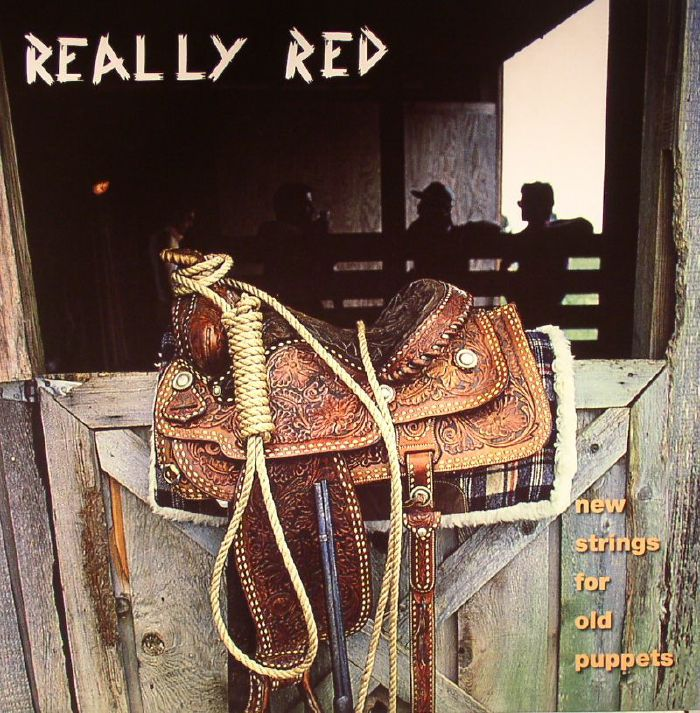 REALLY RED - New Strings For Old Puppets Volume 3 (remastered)