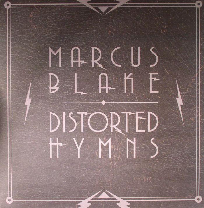 BLAKE, Marcus - Distorted Hymns