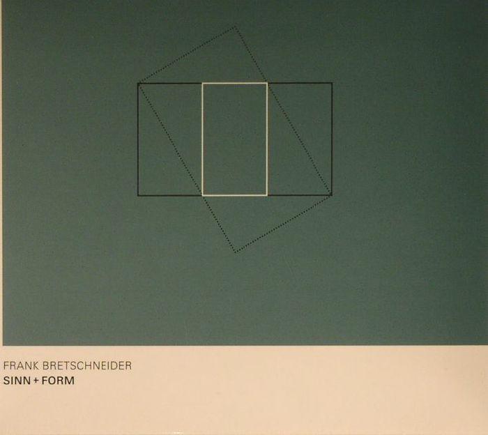 BRETSCHNEIDER, Frank - Sinn + Form