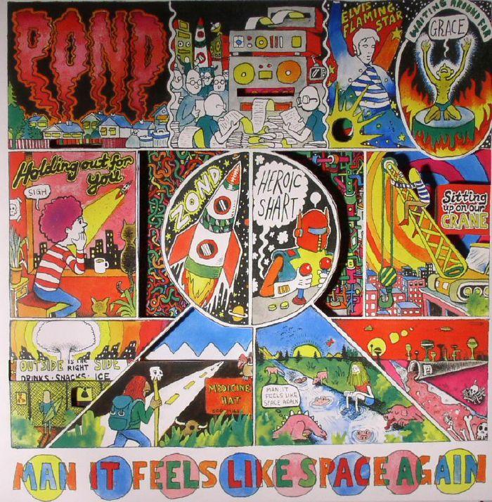 POND - Man It Feels Like Space Again