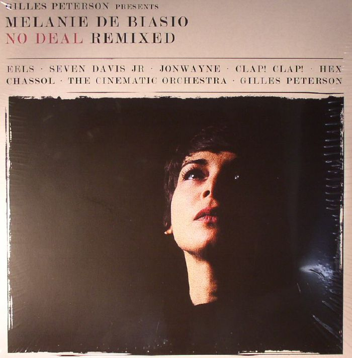 PETERSON, Gilles presents MELANIE DE BIASIO - No Deal Remixed