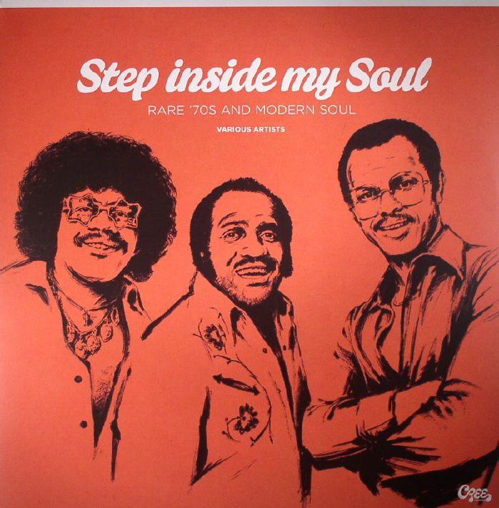VARIOUS - Step Inside My Soul: Rare 70s & Modern Soul