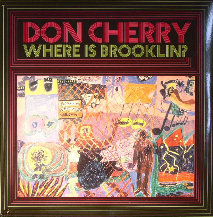Don Cherry Where Is Brooklyn Vinyl At Juno Records