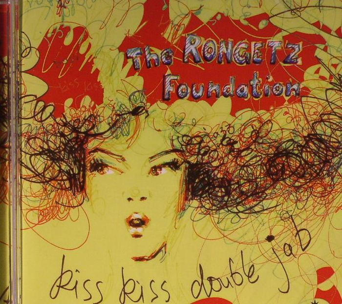 RONGETZ FOUNDATION, The - Kiss Kiss Double Jab