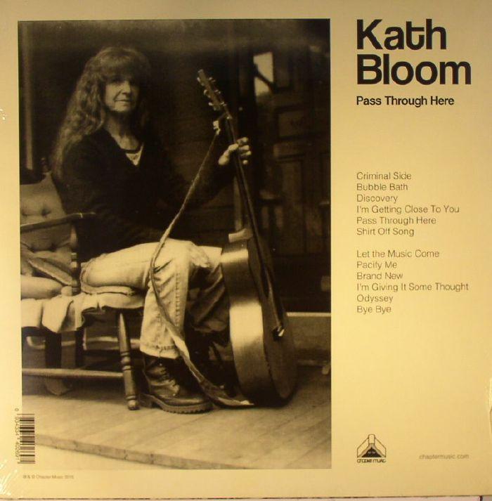 BLOOM, Kath - Pass Through Here