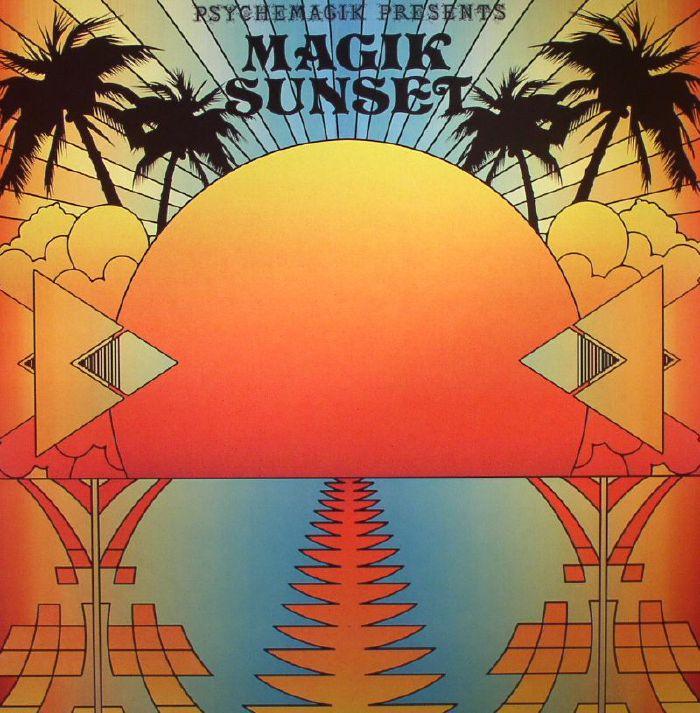 PSYCHEMAGIK/VARIOUS - Psychemagik Presents Magik Sunset Part 1