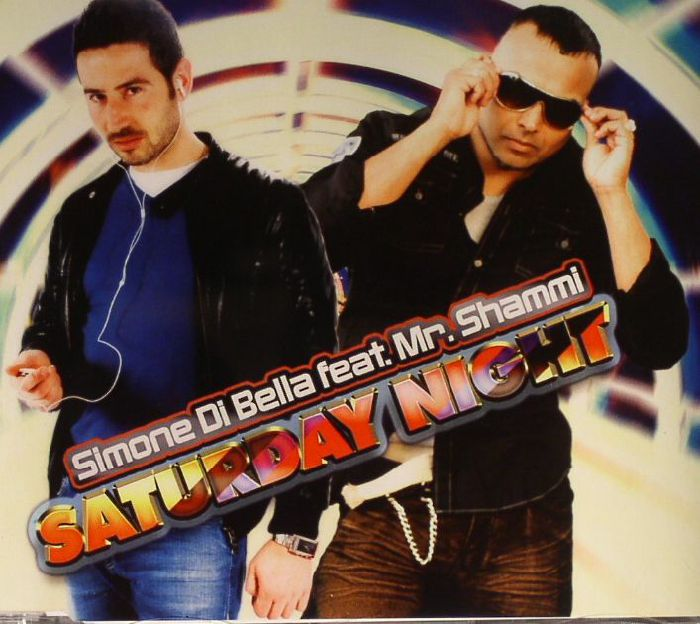 DI BELLA, Simone feat MR SHAMMI - Saturday Night