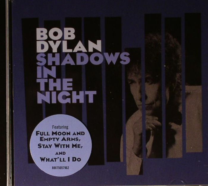 DYLAN, Bob - Shadows In The Night