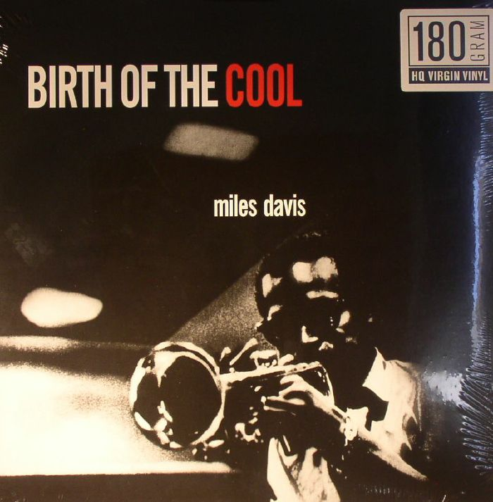 miles davis the birth of cool Birth of the cool sheet music - drums, piano, saxophone, trumpet sheet music  by miles davis: hal leonard shop the world's largest sheet music selection.