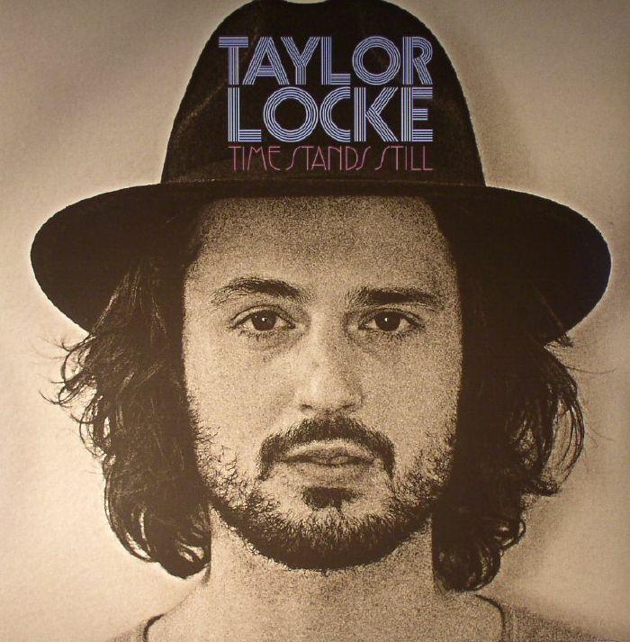 LOCKE, Taylor - Time Stands Still