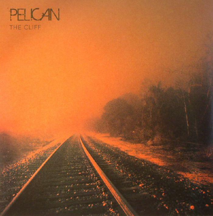 PELICAN - The Cliff