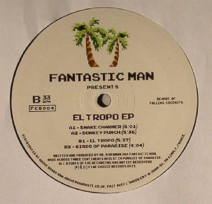 FANTASTIC MAN - El Tropo EP
