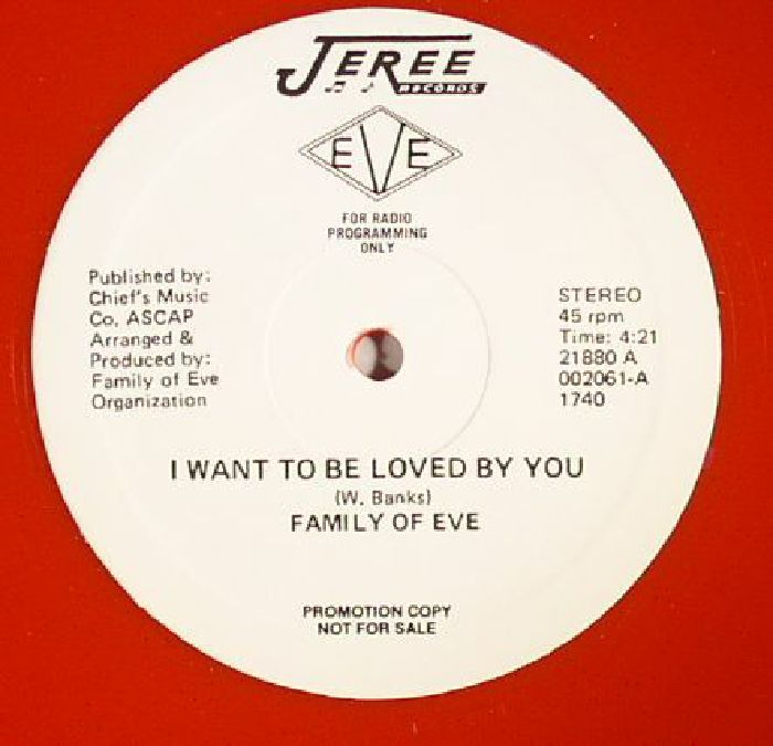 FAMILY OF EVE - I Want To Be Loved By You