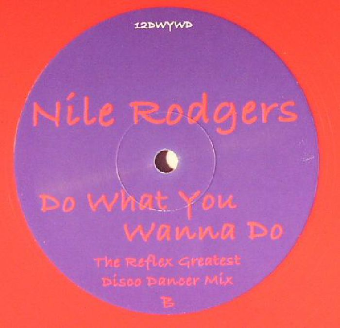 ROGERS, Nile - Do What You Wanna Do