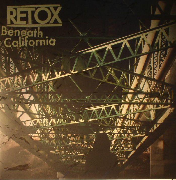 RETOX - Beneath California