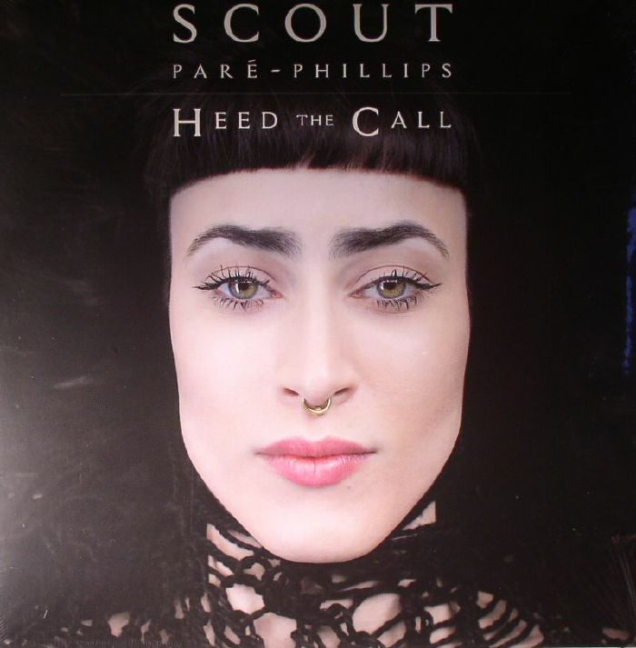 PARE PHILLIPS, Scout - Heed The Call