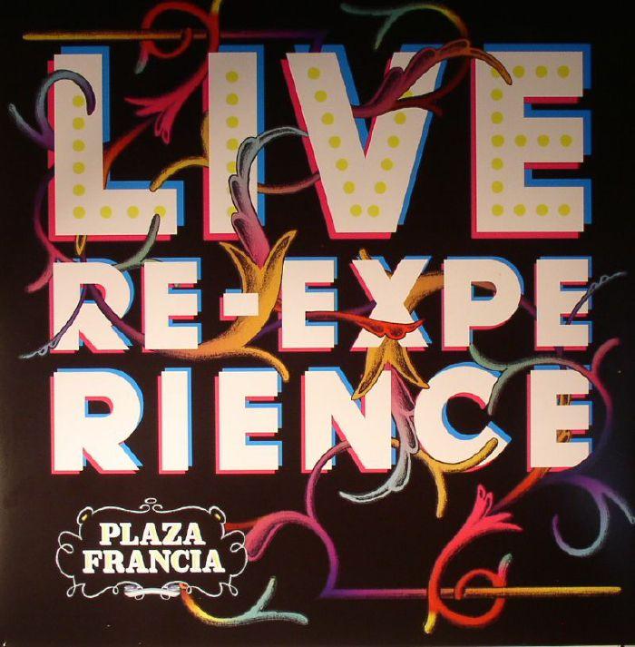 PLAZA FRANCIA - Live Re-Experience