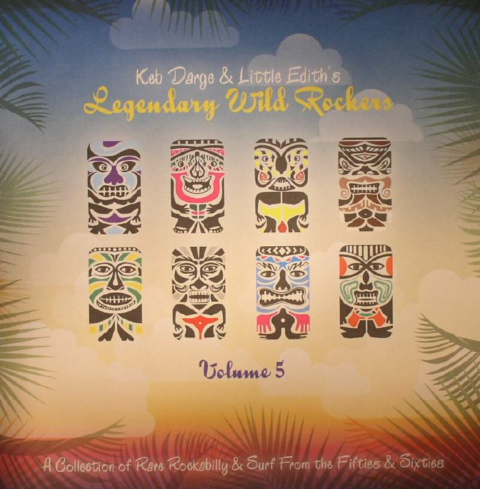 DARGE, Keb/LITTLE EDITH/VARIOUS - Legendary Wild Rockers Volume 5: A Collection Of Rare Rockabilly & Surf From The Fifties & Sixties