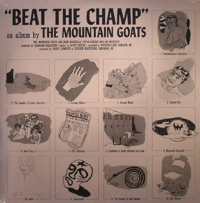 MOUNTAIN GOATS, The - Beat The Champ