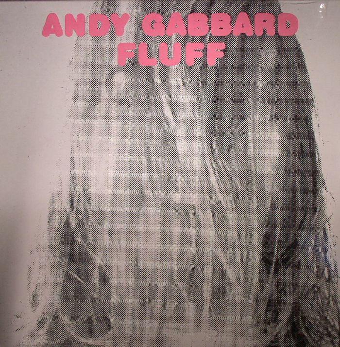 GABBARD, Andy - Fluff