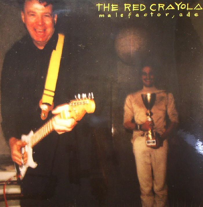 RED CRAYOLA, The - Malefactor Ade