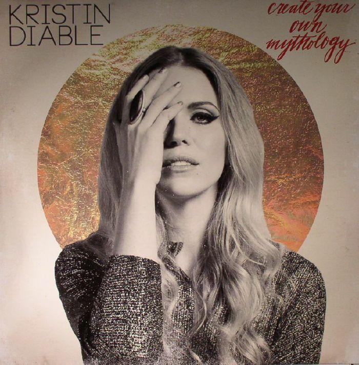 DIABLE, Kristin - Create Your Own Mythology