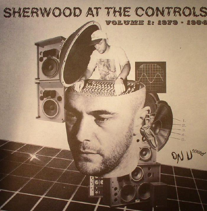 VARIOUS - Sherwood At The Controls Volume 1: 1979-1984