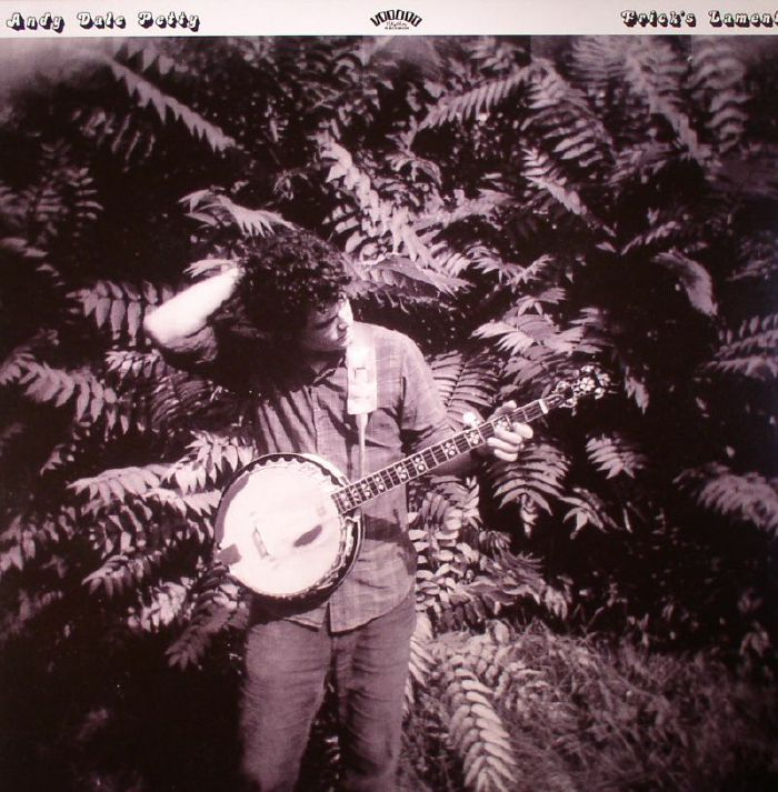 PETTY, Andy Dale - Frick's Lament