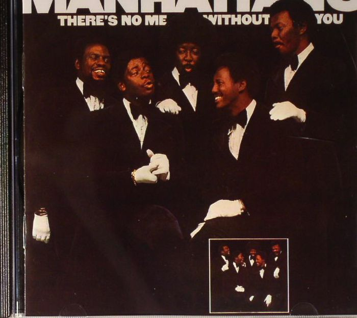 MANHATTANS, The - There's No Me Without You (Expanded Edition)