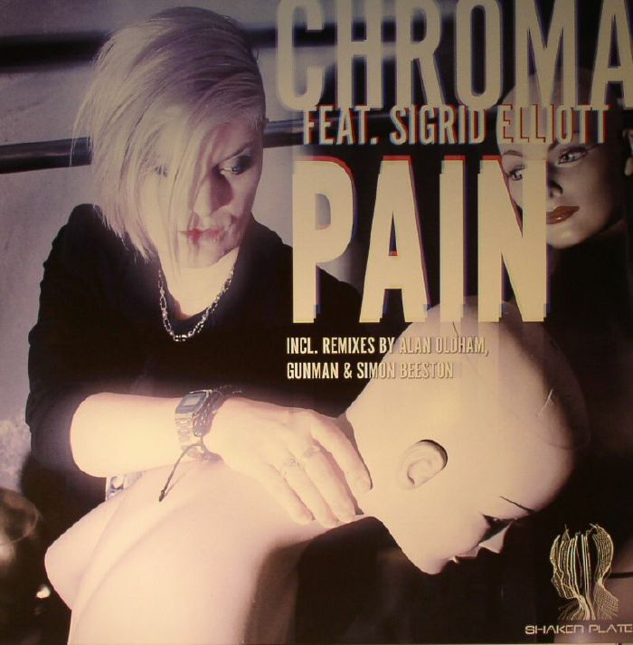 CHROMA feat SIGRID ELLIOTT - Pain