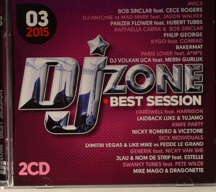 VARIOUS - DJ Zone Best Session 03/2015