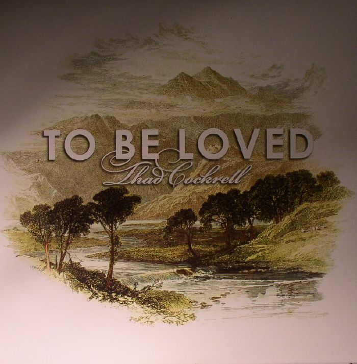 COCKRELL, Thad - To Be Loved