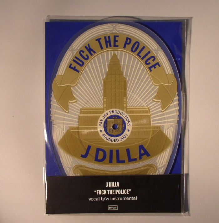 J DILLA - Fuck The Police (Record Store Day 2015)