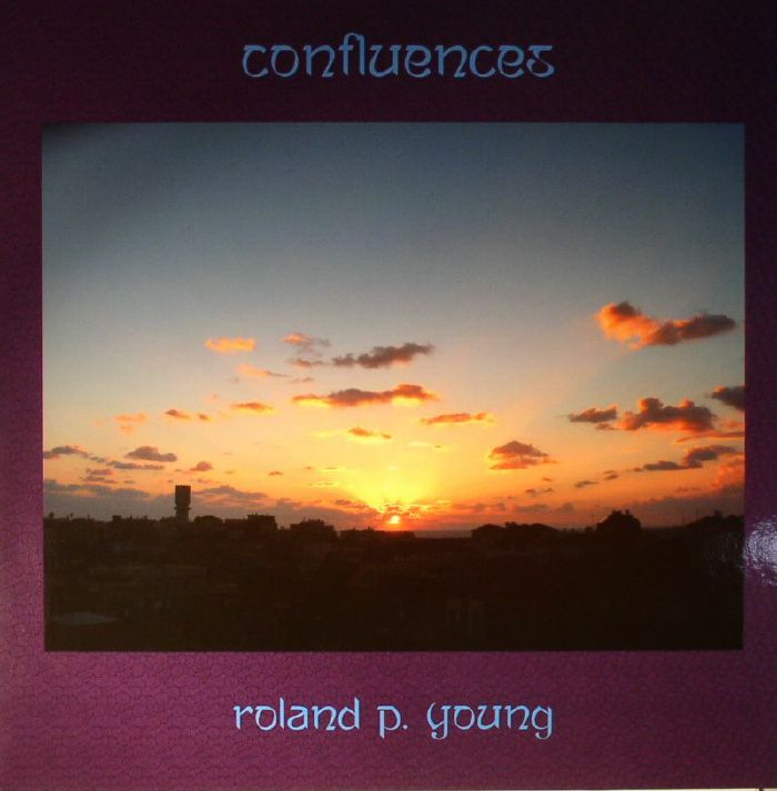 YOUNG, Roland P - Confluences