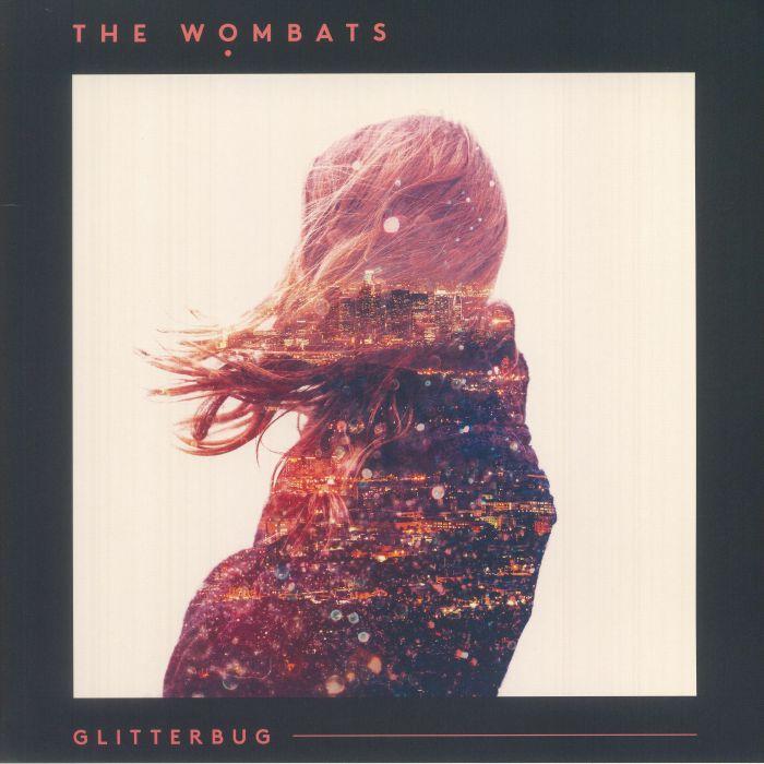 WOMBATS, The - Glitterbug