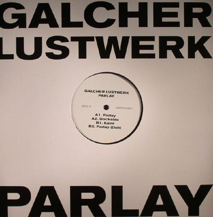 GALCHER LUSTWERK - Parlay EP