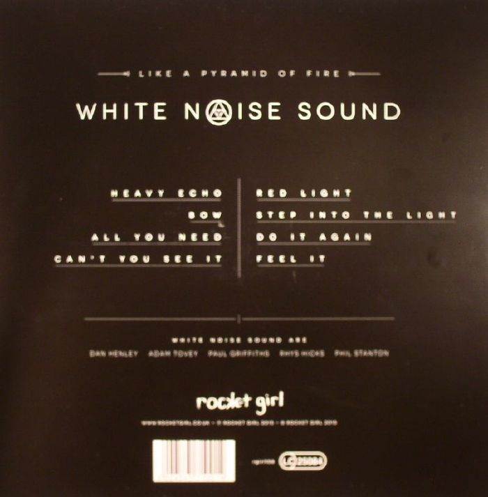 WHITE NOISE SOUND - Like A Pyramid Of Fire