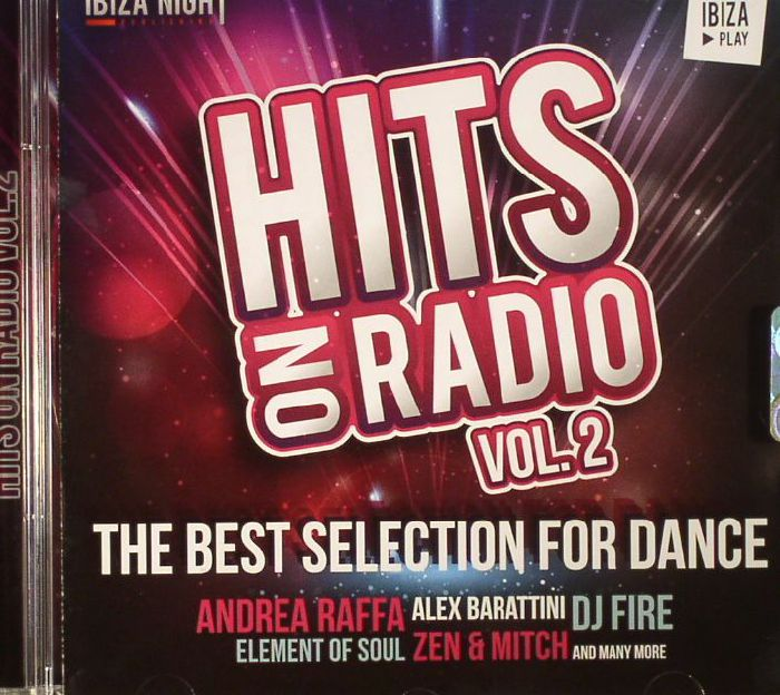 VARIOUS - Hits On Radio Vol 2: The Best Selection For Dance