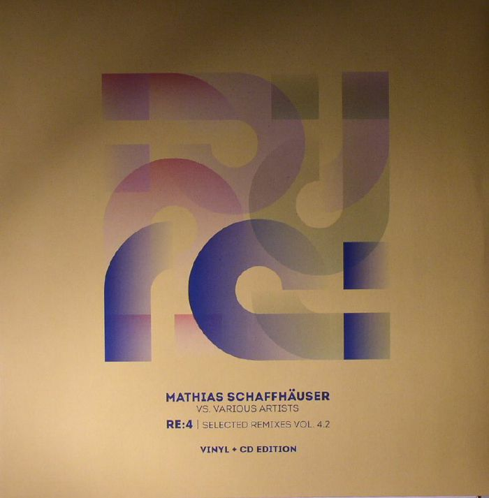 SCHAFFHAUSER, Mathias/VARIOUS - Re:4 Selected Remixes Vol 4.2