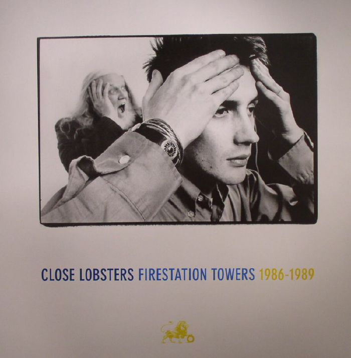 CLOSE LOBSTERS - Firestation Towers 1986-1989 (Record Store Day 2015)