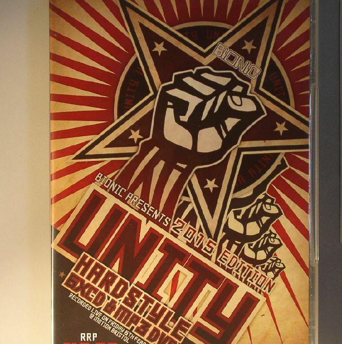 ALEX KIDD/CALLY/JOEY RIOT/BRIAN M/McBUNN/LED/MIKE STEVENTON/SIDE E-FECT/MKM/M-ZONE/STU GRADY/WRAGG/VARIOUS - Bionic Presents Unity Hardstyle 2015 Edition: Live @ Motion Bristol Friday 6th Februrary