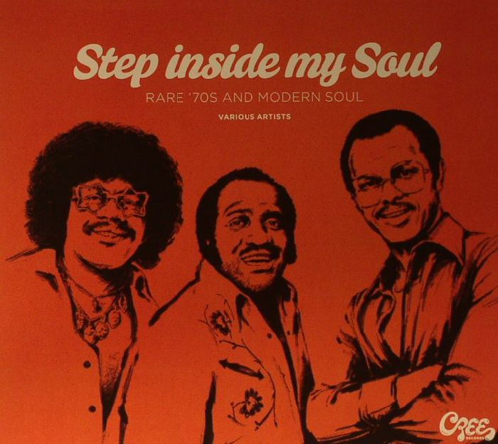 VARIOUS - Step Inside My Soul: Rare 70's & Modern Soul