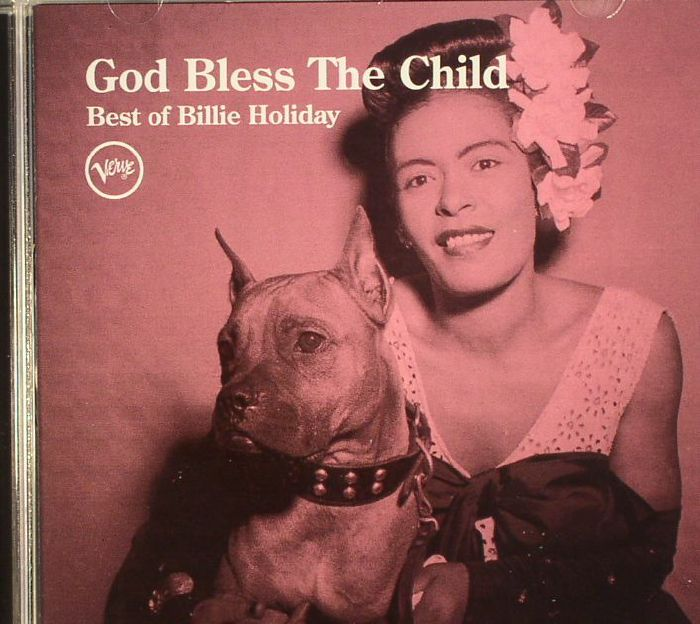 Billie Holiday God Bless The Child Best Of Billie Holiday