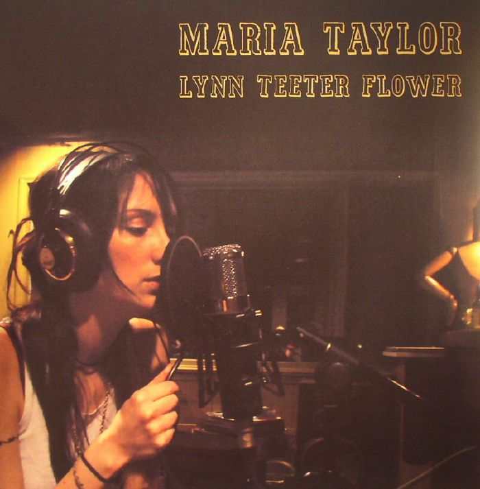 TAYLOR, Maria - Lynn Teeter Flower (Record Store Day 2015)